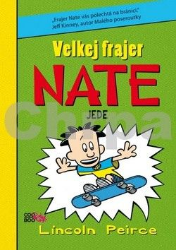 Lincoln Peirce: Velkej frajer Nate jede cena od 138 Kč