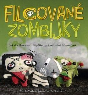 Nicole Tedmanová, Sarah Skateová: Filcované zombijky cena od 60 Kč