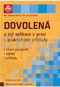 Eva Špundová: Dovolená a její aplikace v praxi s praktickými příklady 2012 cena od 215 Kč