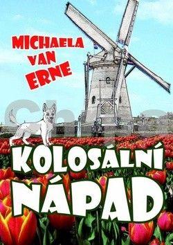Michaela van Erne: Kolosální nápad cena od 101 Kč