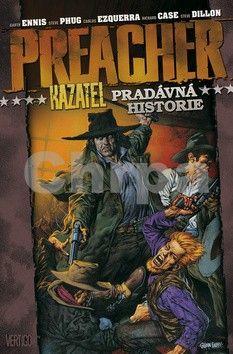 Steve Dillon, Steve Pugh, Garth Ennis: Preacher 10 - Pradávná historie cena od 408 Kč