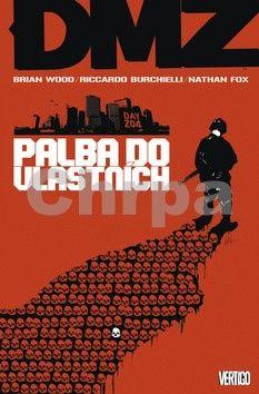 Riccardo Burchielli, Brian Wood: DMZ 4: Palba do vlastních cena od 316 Kč