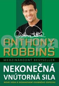 Anthony Robbins: Nekonečná vnútorná sila cena od 283 Kč