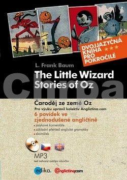 Lyman Frank Baum: Čaroděj ze země OZ / The Wonderful Wizard of Oz cena od 89 Kč