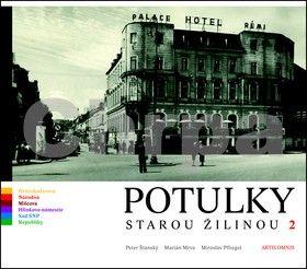 Peter Štanský, Marián Mrva, Miroslav Pfliegel: Potulky starou Žilinou 2 cena od 279 Kč