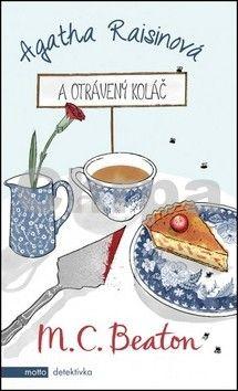 M. C. Beaton: Agatha Raisinová a otrávený koláč cena od 196 Kč