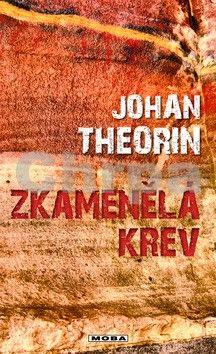 Johan Theorin: Zkamenělá krev (Ostrov Öland 3) cena od 39 Kč