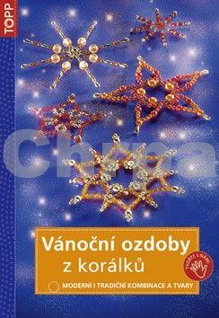 ANAGRAM Vánoční ozdoby z korálků cena od 99 Kč