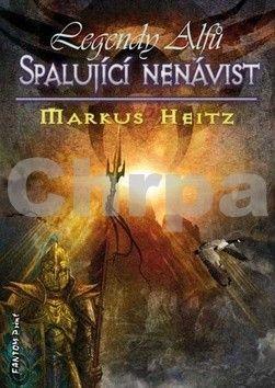 Markus Heitz: Legendy alfů 2 - Spalující nenávist cena od 186 Kč