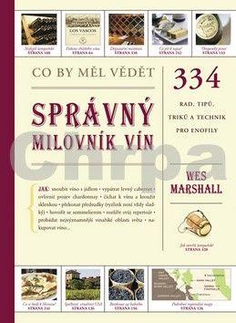 Wes Marshall: Co by měl vědět správný milovník vín cena od 0 Kč