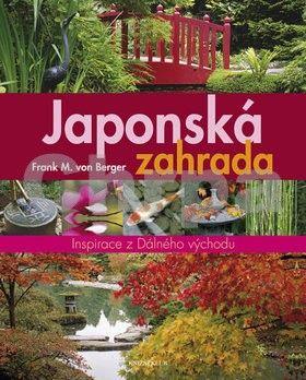 Frank M. von Berger: Japonská zahrada cena od 279 Kč