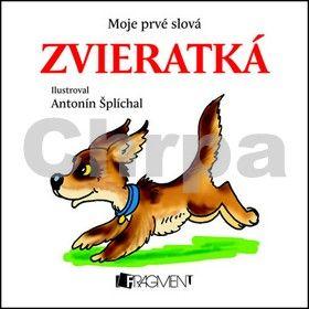 Antonín Šplíchal: Moje prvé slová - Zvieratká cena od 70 Kč