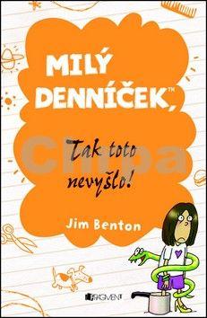 Jim Benton: Milý denníček, tak toto nevyšlo! cena od 84 Kč