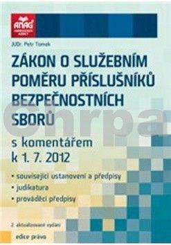 Petr Tomek: Zákon o služebním poměru příslušníků bezpečnostních sborů cena od 412 Kč