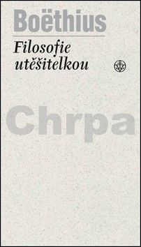 Boëthius: Filosofie utěšitelkou cena od 168 Kč