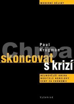 Paul R. Krugman: Skoncovat s krizí cena od 75 Kč