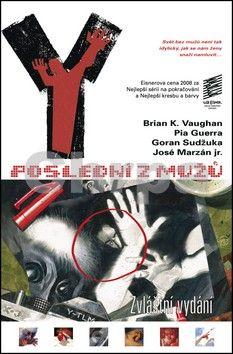 Brian K. Vaughan, Pia Guerra: Y: Poslední z mužů 7: Zvláštní vydání cena od 267 Kč