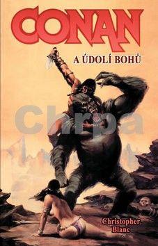 Christopher Blanc: Conan a údolí bohů cena od 0 Kč