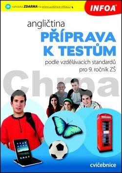Delezynska Katarzyna: Angličtina - Příprava k testům podle vzdělávacích standardů pro 9. ročník ZŠ cena od 225 Kč