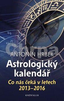Antonín Hrbek: Astrologický kalendář cena od 135 Kč