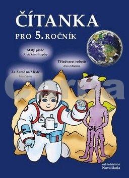 NOVÁ ŠKOLA Čítanka pro 5. ročník vaz. cena od 112 Kč