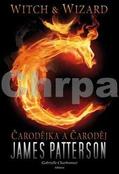 James Patterson, Gabrielle Charbonnetová: Čarodějka a čaroděj cena od 170 Kč