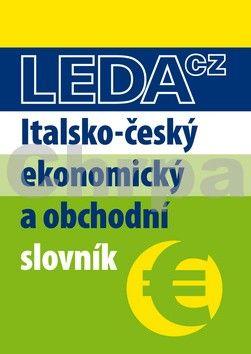 Radvanovský A.: Italsko-český ekonomický a obchodní slovník cena od 397 Kč
