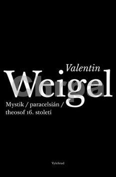 Martin Žemla: Valentin Weigel cena od 207 Kč