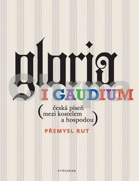 Přemysl Rut: Gloria i gaudium cena od 382 Kč