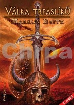 Markus Heitz: Trpaslíci 2 - Válka trpaslíků - 4. vydání cena od 242 Kč
