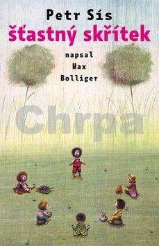 Max Bolliger, Petr Sís: Šťastný skřítek cena od 137 Kč