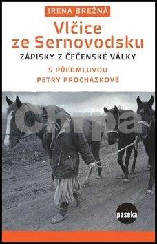 Irena Brežná: Vlčice ze Sernovodsku cena od 52 Kč