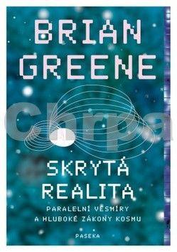 Brian  Greene: Skrytá realita cena od 321 Kč