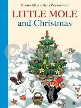 Zdeněk Miler, Hana Doskočilová: Little Mole and Christmas cena od 171 Kč
