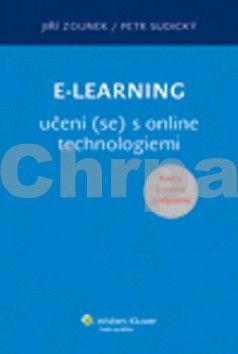 Jiří Zounek, Petr Sudický: E-learning učení (se) s online technologiemi cena od 267 Kč