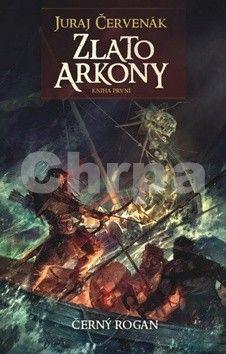 Juraj Červenák: Zlato Arkony - Černý Rogan 1 cena od 163 Kč