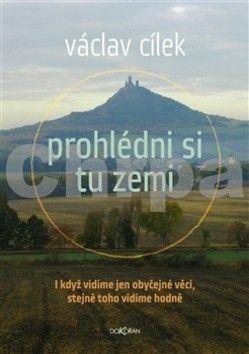 Václav Cílek, Vladimír Kokolia: Prohlédni si tu zemi cena od 198 Kč