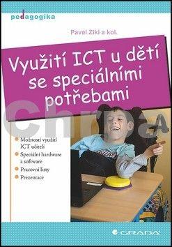 Pavel Zikl: Využití ICT u dětí se speciálními potřebami cena od 239 Kč