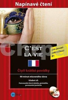 Marc Blancher, Adrienne Derrier, Tim Pirard: C´est la vie. Krimi francouzština cena od 200 Kč