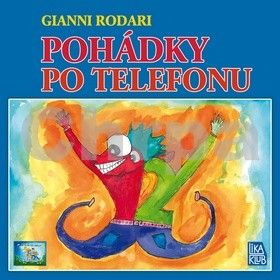 Gianni Rodari: Pohádky po telefonu cena od 189 Kč