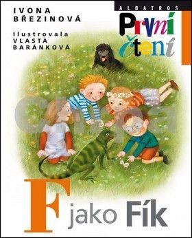 Ivona Březinová, Vlasta Baránková: F jako Fík cena od 135 Kč
