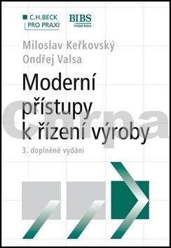 Ondřej Valsa: Moderní přístupy k řízení výroby cena od 308 Kč