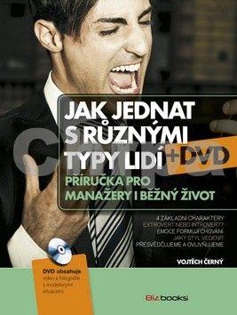 Vojtěch Černý: Jak jednat s různými typy lidí cena od 311 Kč