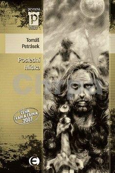 Tomáš Petrásek: Poslední hlídka (Edice Pevnost) cena od 68 Kč