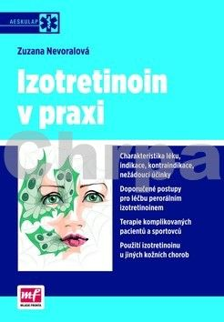 Zuzana Nevoralová: Izotretinoin v praxi cena od 272 Kč