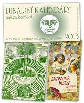 Studio Trnka Lunární kalendář našich babiček 2013 cena od 217 Kč