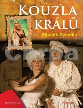Zdeněk Zelenka: Kouzla králů cena od 236 Kč