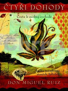 Don Miguel Ruiz: Čtyři dohody - ilustrovaná kniha cena od 162 Kč