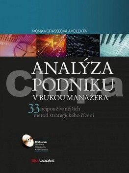 Monika Grasse: Analýza podniku v rukou manažera cena od 388 Kč