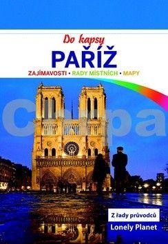 Catherine Le Nevez: Paříž do kapsy - Lonely Planet cena od 129 Kč